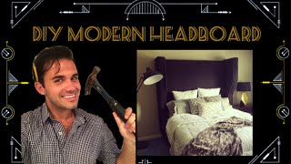 How To: Modern Wingback Headboard $175!