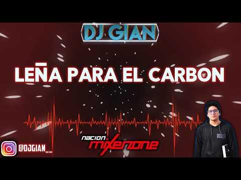 LEÑA PARA EL CARBON (Tecla Mix) - Mixer Zone DJ Gian Morales - JIMMY Y SU COMBO NEGRO [REMIX]
