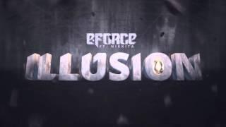 E-Force ft. Nikkita - Illusion