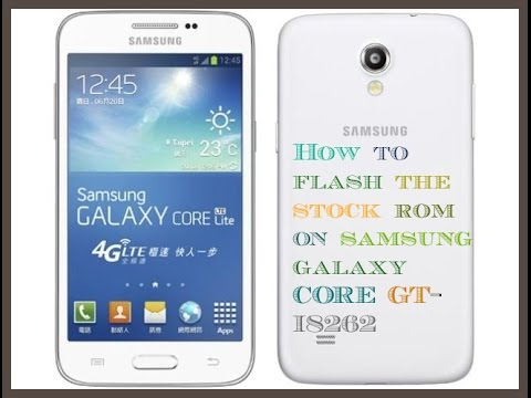 Samsung Galaxy Core I8262 прошивка