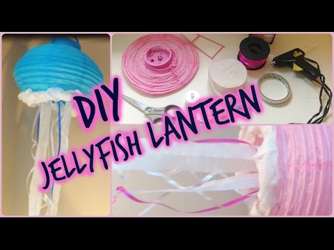 DIY Jellyfish Lanterns