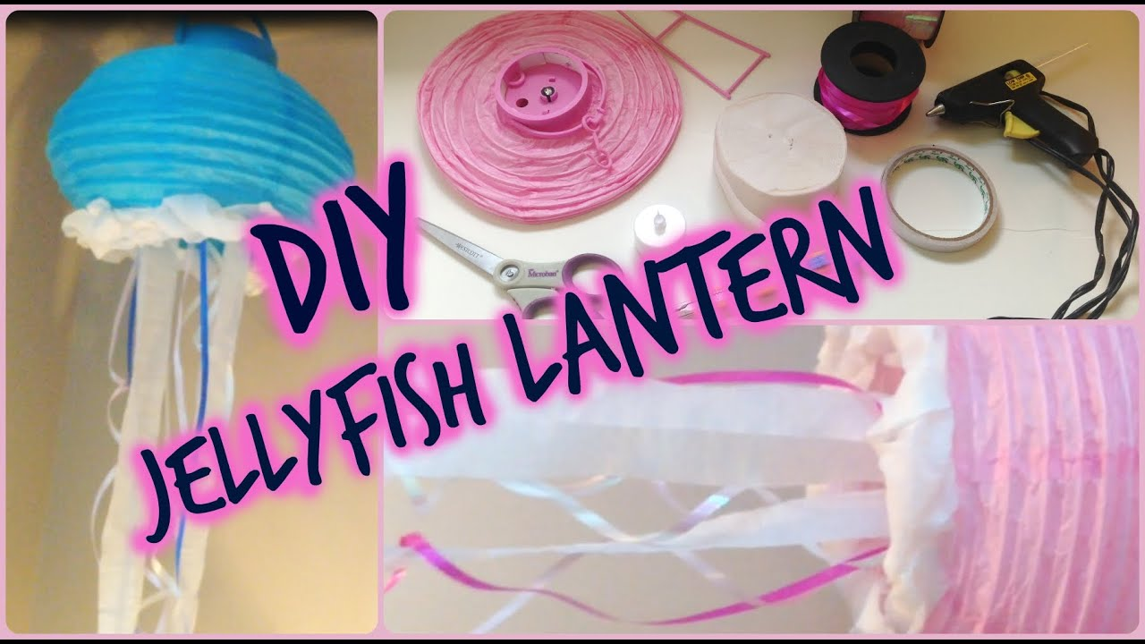 Diy Jellyfish Decorations Diy Jellyfish Lanterns Youtube