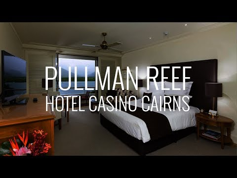 Pullman Reef Hotel Casino Cairns Room and Hotel Tour Australia 4K