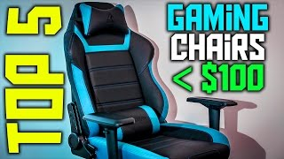 Top 5 BEST Gaming Chairs Under $100 | BUDGET GAMING CHAIR