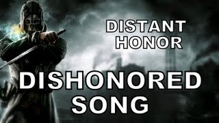 Repeat youtube video DISHONORED SONG - Distant Honor (Miracle Of Sound)