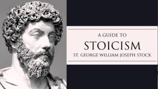 A Guide to Stoicism by St George Stock Full Audiobook