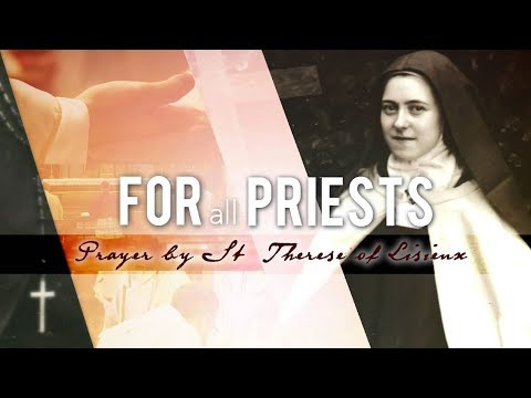 For all Priests- Prayer by St. Thérèse of Lisieux