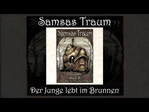 Samsas traum der junge lebt im brunnen