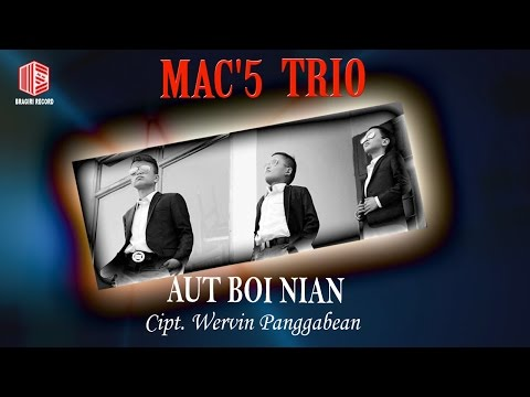 Mac'5 Trio - Aut Boi Nian (official Lyrics Video) #music