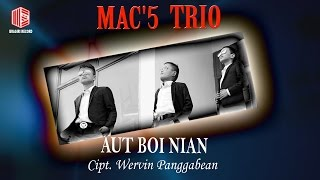 Mac'5 Trio - Aut Boi Nian ( Lyric)
