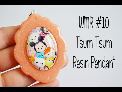 WMR #10 | Disney Tsum Tsum Resin Pendant