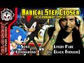 Radical Step Closer [Classic Mix] - Linkin Park vs Sonic Generations