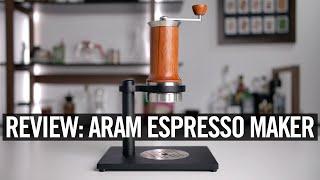 Review: Aram Espresso Maker
