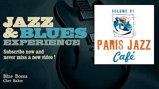 Chet Baker - Blue Bossa