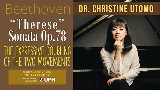 Lecture Dr. Christine Utomo: The Two-movement and the Expressive Doubling in Beethoven's Op.78