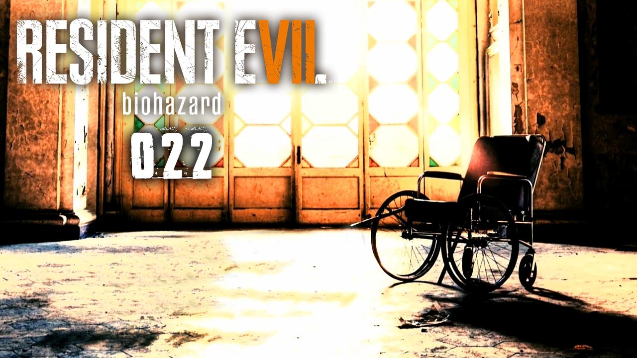 RESIDENT EVIL 7 ★ 022 – Finale! | Ende [Deutsch] Let's Play Resident Evil 7