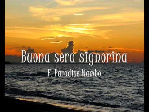 Buona sera signorina - F. Paradise Mambo - (Originally by Peter De Rose, Pinchi, and Carl Sigman)