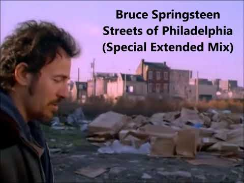 Bruce Springsteen - Streets of Philadelphia (Special Extended Mix)