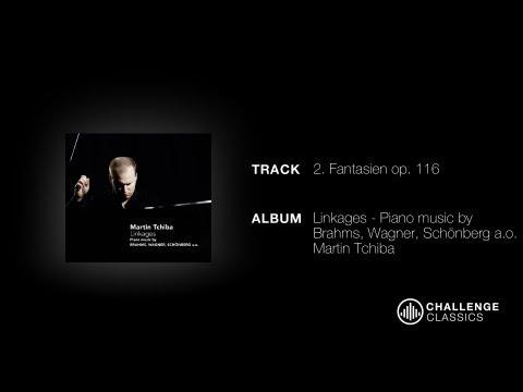Martin Tchiba; Brahms - Fantasien Op 116 Intermezzo Andante