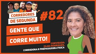 Gente que corre demais - CORREDORES DE SEGUNDA #82