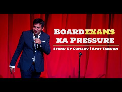 Board Exams Pressure   Stand Up Comedy by Amit Tandon