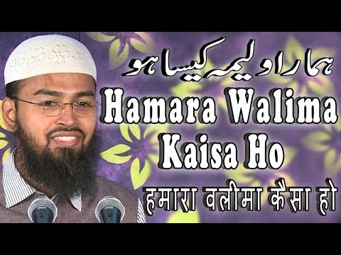 Hamara Walima Kaisa Ho - How Our Walima Should Be By Adv. Faiz Syed