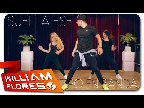 William Flores - Suelta Ese Tipo En Banda (Super Don Miguelo Ft El Alfa)