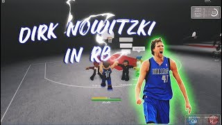 DIRK NOWITZKI AT THE PARK IN RB WORLD 2 (roblox)