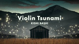 Kishi Bashi - Violin Tsunami (Official Video)