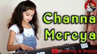 Channa Mereya - By Charmy