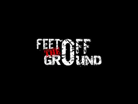 Feet Off The Ground - Punk + Love