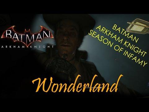 Batman Arkham Knight - Season of Infamy - Wonderland (Mad Hatter)