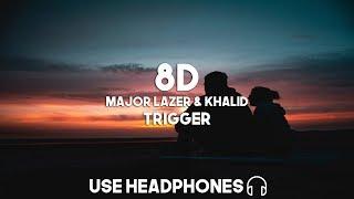 Major Lazer & Khalid - Trigger (8D Audio)