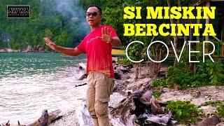 Si Miskin Bercinta COVER | Andy | Original song A.Rafiq