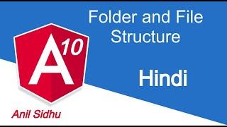 Angular 10 Hindi  tutorial #3 file and folder structure
