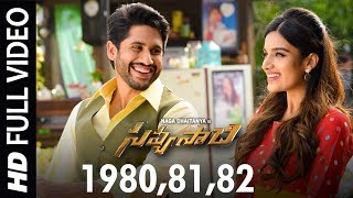 1980,81,82 Full Video Song - Savyasachi Video Songs | Naga Chaitanya, Nidhi Agarwal