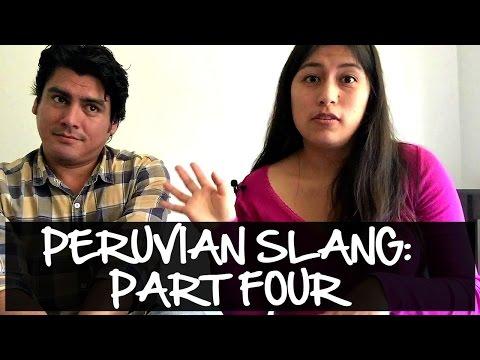 Peruvian Slang Explained: Part Four (Video 50)