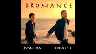 Download Bromance(Ryan Higa and Chester See)MP3 Download Link Below