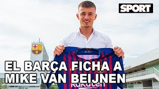 MIKE VAN BEIJNEN, NUEVO FICHAJE DEL FC BARCELONA