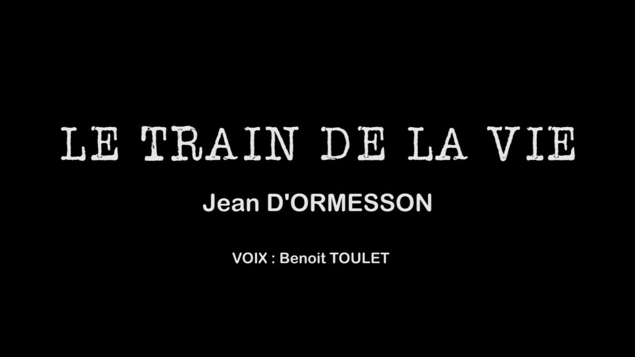 Download LE TRAIN DE LA VIE Jean D'ORMESSON voix Benoit TOULET