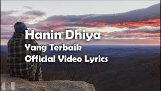 Hanin Dhiya Yang Terbaik Lyrics