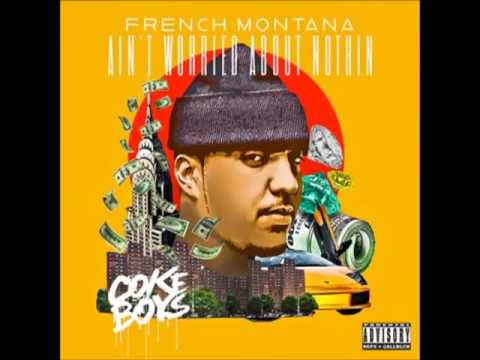 French Montana - Ain't Worried About Nothin (Instrumental) (