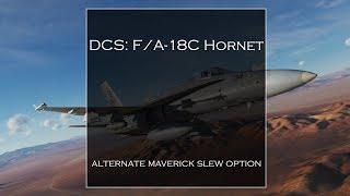 Hornet Alternate Maverick Slew OPTION
