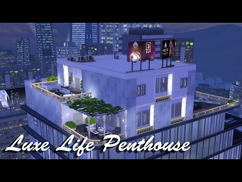 Luxe Life Penthouse -- Speed Build -- The Sims 4
