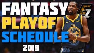 Playoff Schedule Fantasy Basketball 2019 - Week 21,22,23,24