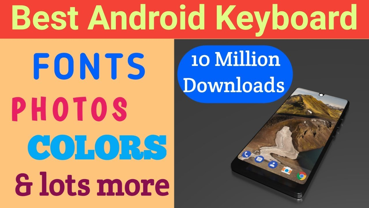 Best android keyboard 2018 || Best keyboard for android phone 2018