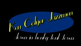 KEN COLYER - DOWN IN HONKY TONK TOWN