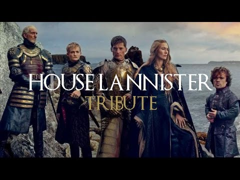House Lannister Tribute | Hear Me Roar