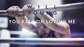 Will Young | You Keep On Loving Me | Lyrics (Official Lyric Video)