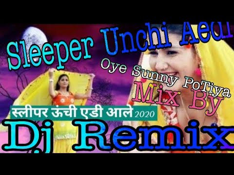 Sleeper Unchi Eddi Aale Remix | New Haryanvi Songs 2020 | Mandeep Bangru |  Satpal Gujjar | स्लीपर